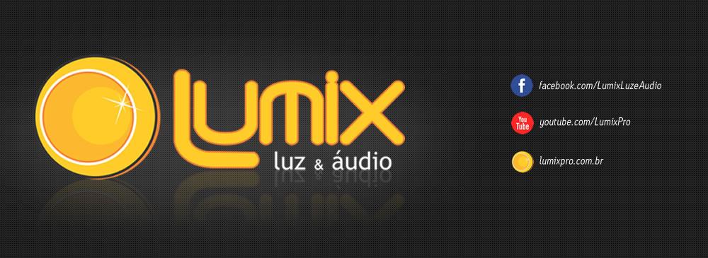 Lumix Luz & Áudio