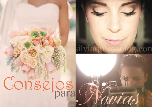 Consejos para novias Bridal tips Silvia Quiros SQ Beauty