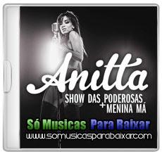 anita+show CD Anitta – Show da Poderosas (2013)