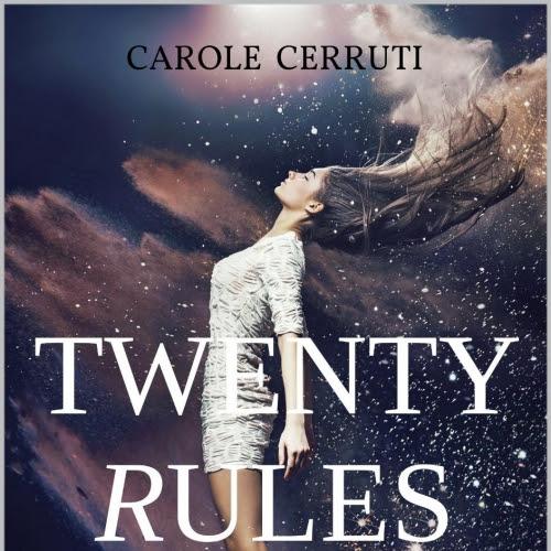 Twenty Rules, tome 1 de Carole Cerruti