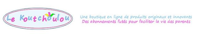 Jeu le Koutchoulou et Mademoiselle Bons Plans: 1 Box Koutchoulou à gagner