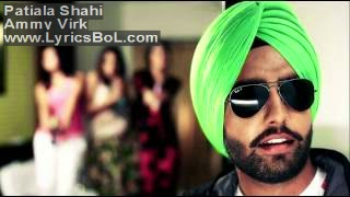 Patiala Shahi Lyrics - Ammy Virk