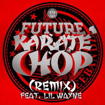 cover de karate chop de future y lil wayne