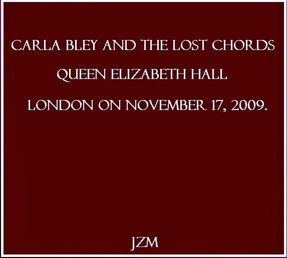 Musica Degradata Carla Bley The Lost Chords Live In London 2009