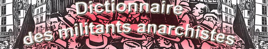 Dictionnaire international des militants anarchistes