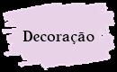 http://edaiseeupensoassim.blogspot.com.br/search/label/decora%C3%A7%C3%A3o