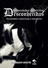 LANÇAMENTO LIVRO SOCIEDADES SECRETAS DESCONHECIDAS