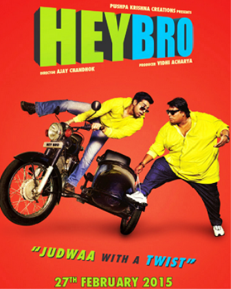 Hey Bro (2015) Movie Poster No. 1