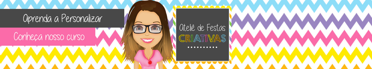 Blog do Ateliê de Festas Criativas