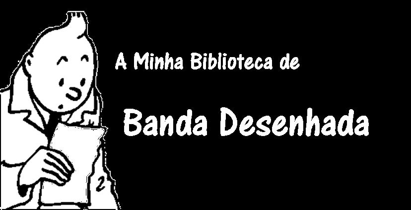 A minha biblioteca de Banda Desenhada