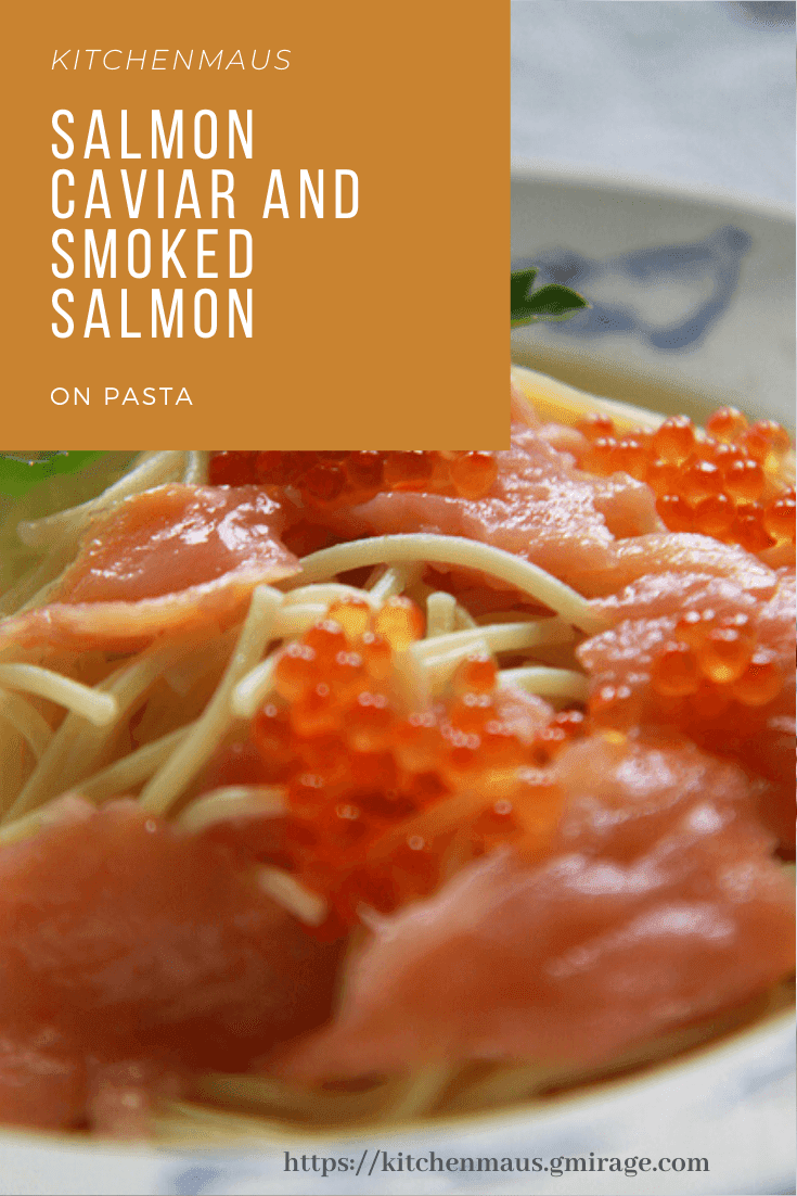 Salmon Caviar and Smoked Salmon on Pasta