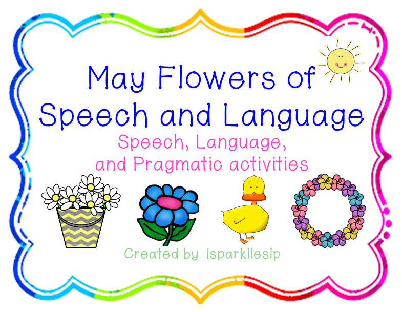 https://www.teacherspayteachers.com/Product/May-Flowers-of-Speech-and-Language-1186661