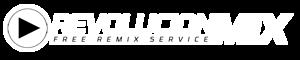 RevolucionMix  || Free Remix Service For Dj´s