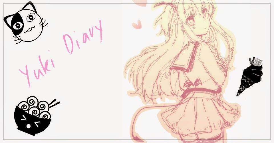 →Yuki Diary~