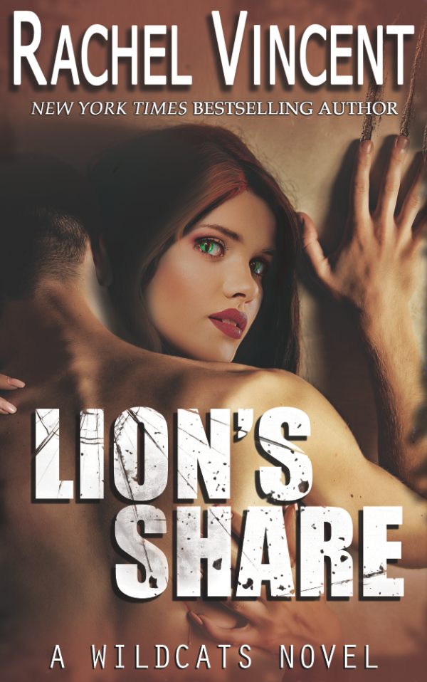 Cover Reveal: Lion's Share by Rachel Vincent