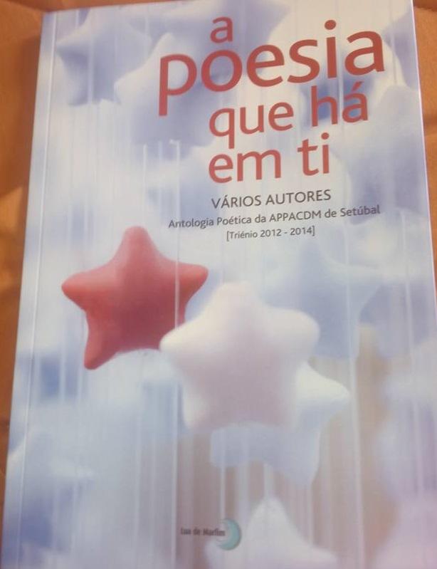 """PARTICIPAÇÃO NA ANTOLOGIA """"A POESIA QUE HÁ EM TI"""" - LUA DE MARFIM - SETEMBRO 2015"""