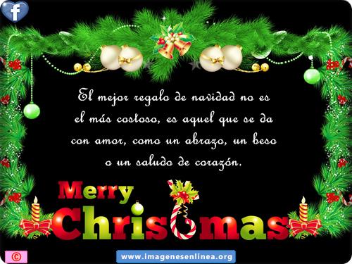 El mejor regalo de navidad no es el más costoso, es aquel que se da con amor, como un abrazo, un beso o un saludo de corazón.