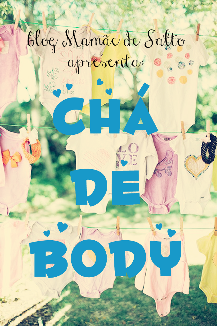 sobre chá de body blog Mamãe de Salto