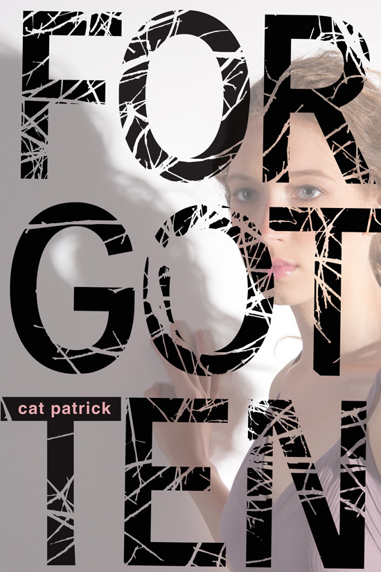 Forgotten by Cat Patrick Teen Mystery