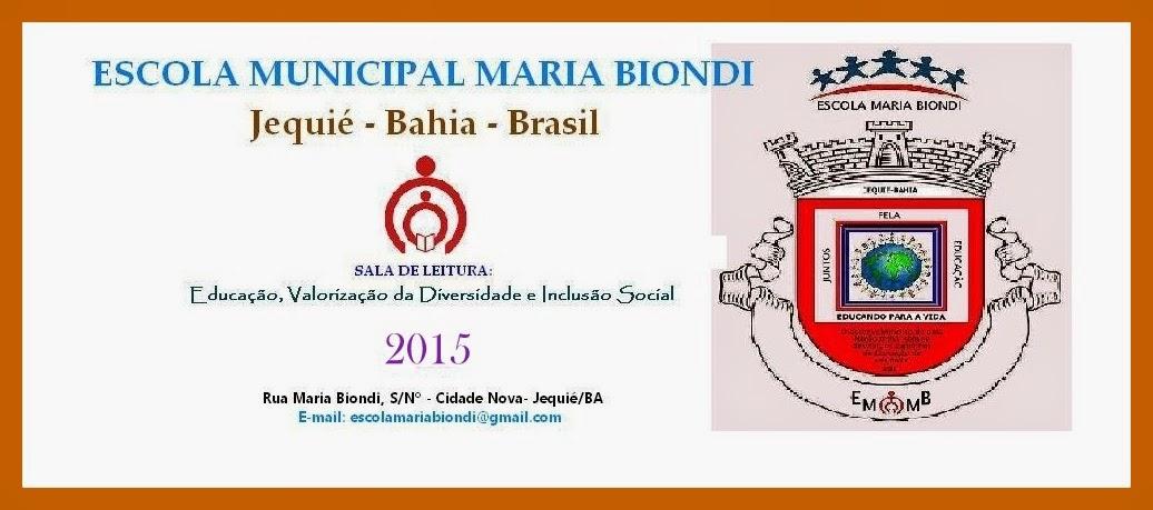 ESCOLA MUNICIPAL MARIA BIONDI