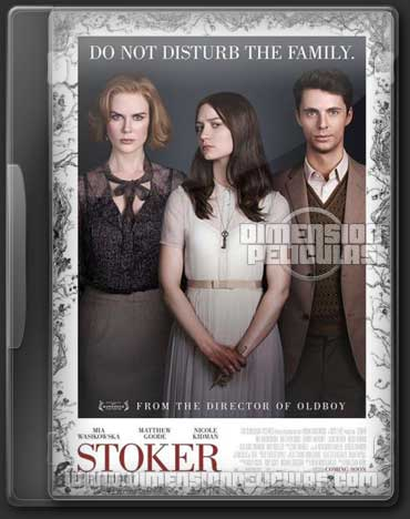 Stoker (BRRip HD Español Latino) (2013)