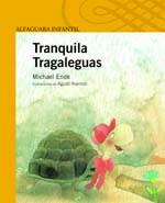 TRANQUILA TRAGALEGUAS-MICHAEL ENDE