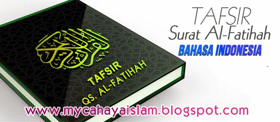 Tafsir Surat Al Fatihah Bahasa Indonesia Cahaya Islam
