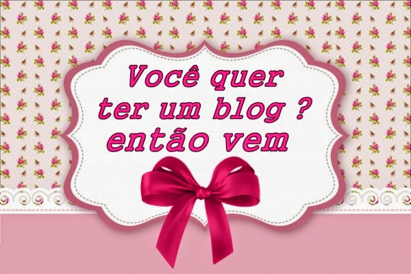 Quer ter um blog?