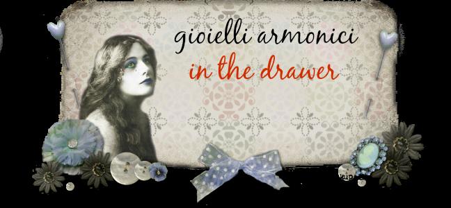 Gioielli Armonici in The Drawer