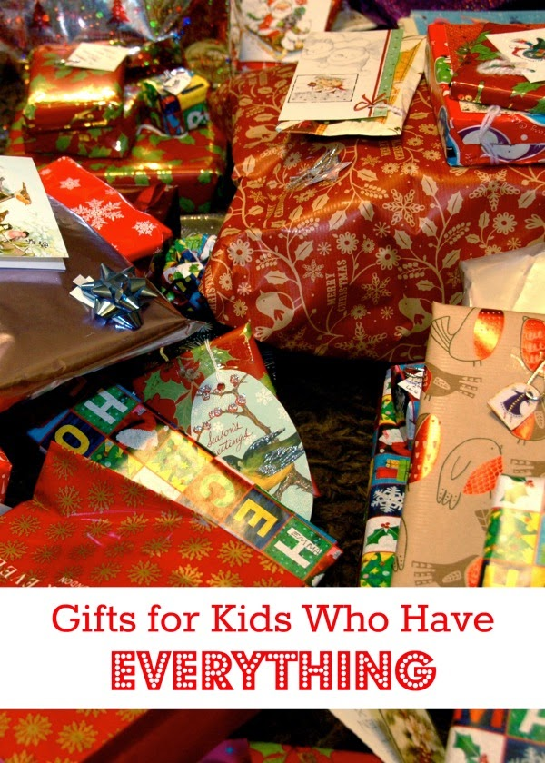 Meaningful gifts for kids who already have too much
