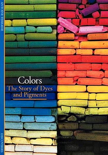 color: the story of dyes and pigments