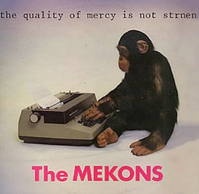 The Mekons-The Quality of Mercy is Not Strnen