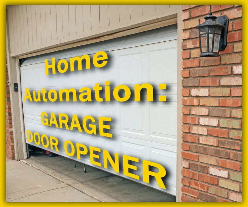 Az Diy Guy 39 S Projects The Home Automation Project Garage