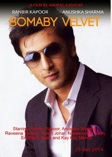 Bombay Velvet,Ranbir Kapoor, Anurag Kashyap