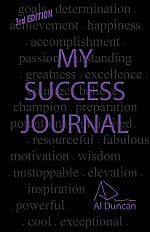My Success Journal - Al Duncan