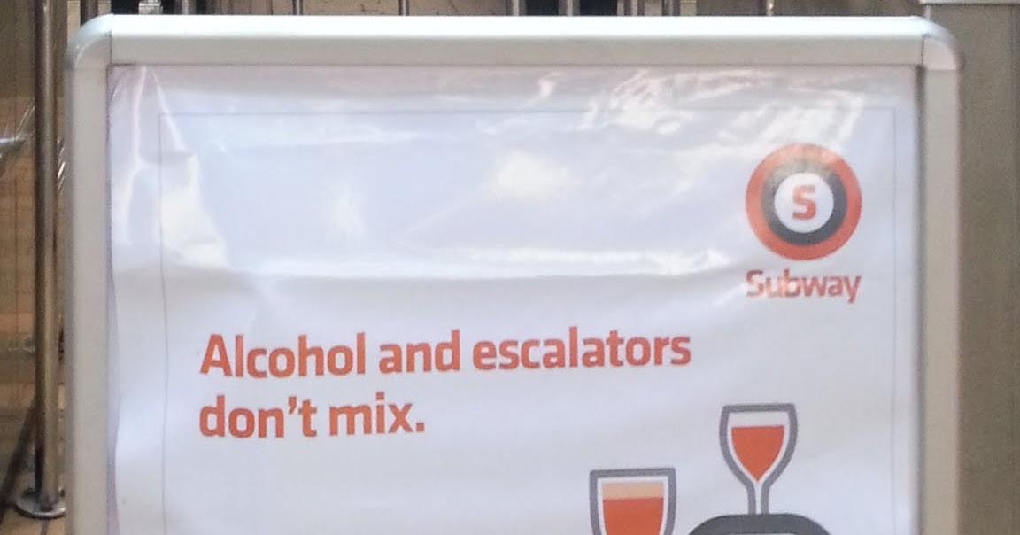 A Hauf Stop Alcohol And Escalators