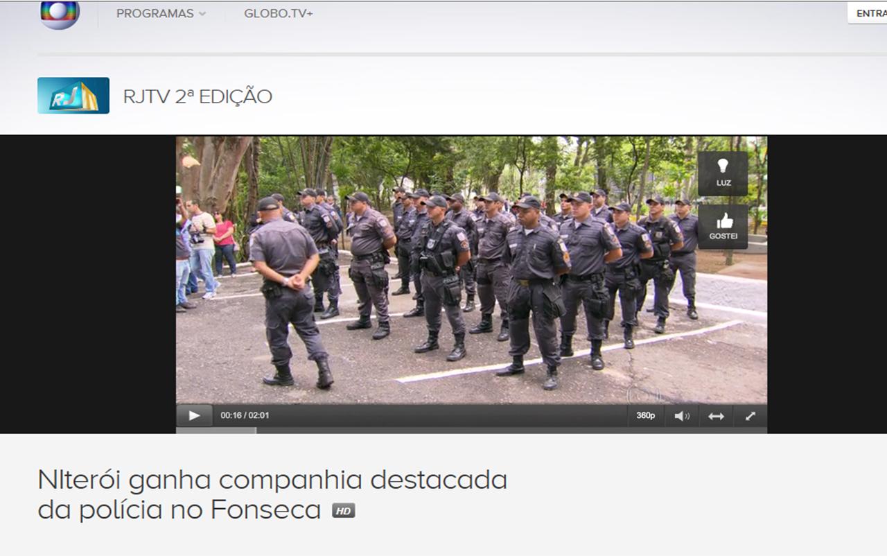 http://globotv.globo.com/rede-globo/rjtv-2a-edicao/t/edicoes/v/niteroi-ganha-companhia-destacada-da-policia-no-fonseca/3318162/