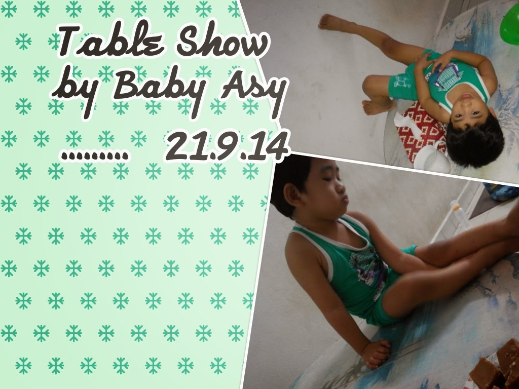 Table Show by Baby Asy