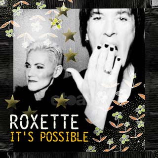 Roxette – It's Possible Lyrics | Letras | Lirik | Tekst | Text | Testo | Paroles - Source: musicjuzz.blogspot.com