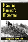 Dead on Dutcher's Moountain