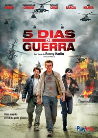 5+dias Download   5 Dias de Guerra BDRip AVI Dual Áudio + RMVB Dublado