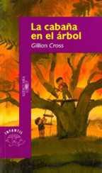 LA CABAÑA EN EL ARBOL---GILLIAN  CROSS