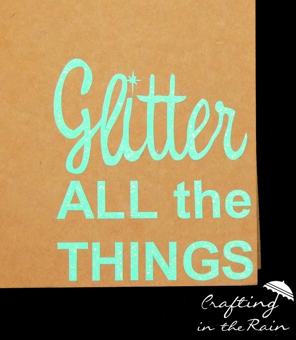 Paint Glitter on Cut Vinyl || Crafting in the Rain