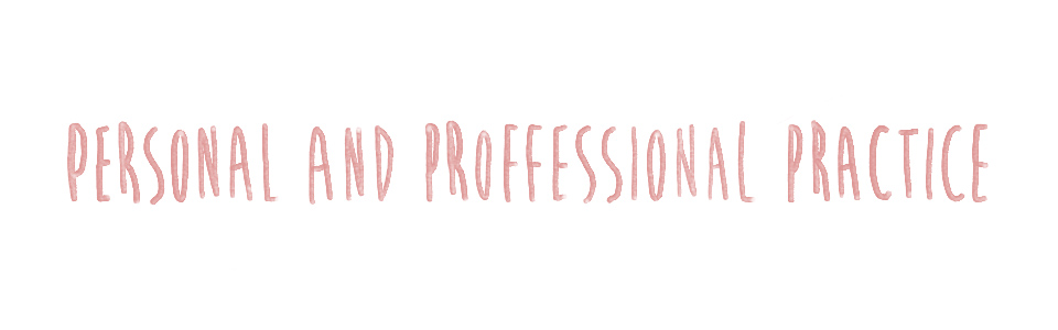 Personal & Professional Practice