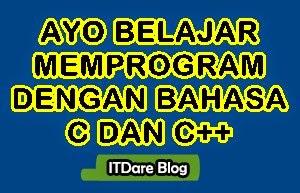 Belajar Pemrograman Bahasa C dan C++ Gratis