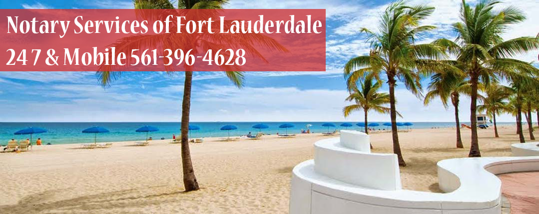 Notary Public Services of Fort Lauderdale 24/7 & Mobile