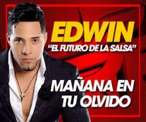 """Edwin """"EL FUTURO DE LA SALSA"""""""