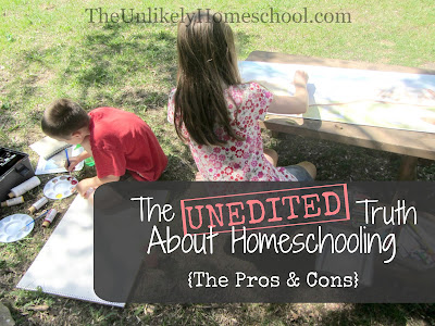 The UNEDITED Truth About Homeschool {The Pros & Cons}