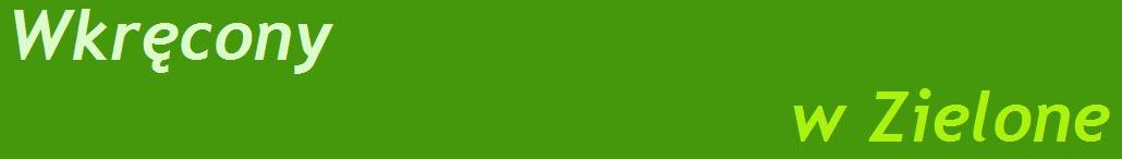 Wkręcony w Zielone