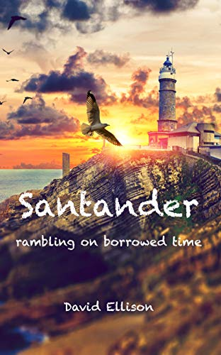 Satander: Rambling on Borrowed Time by David Ellison